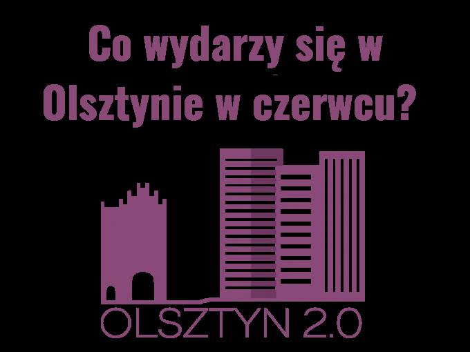 Co-wydarzy-się-w-Olsztynie-w-czerwcu-680x510